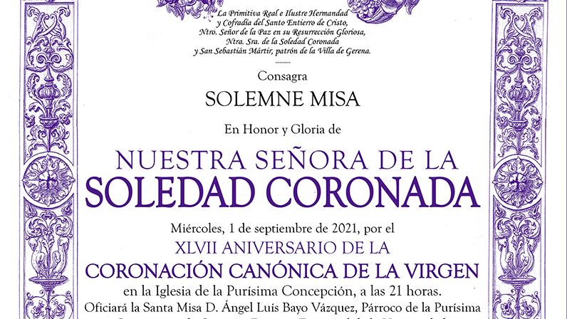 Solemne Misa XLVII Aniversario Coronación Canónica Virgen Soledad 2021